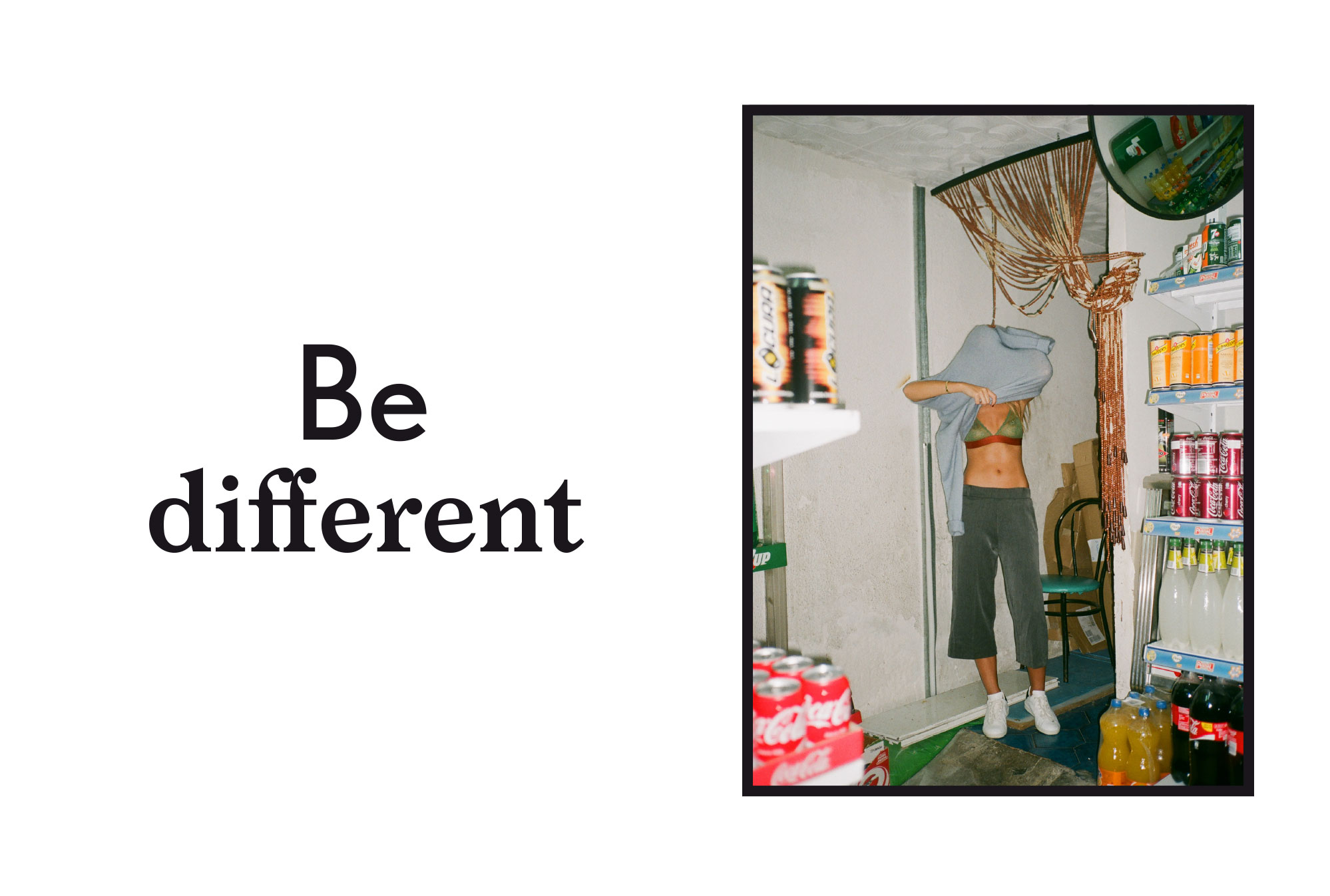 Be different 2